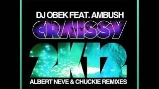 DJ Obek ft. Ambush - Craissy 2K12 (Albert Neve & Chuckie 2K12 Remix)
