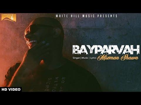 Bayparvah  Mixman Shawn