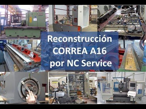 Reconstrucción fresadora CORREA A16 por NC Service