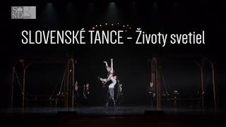 Slovenské tance - Životy svetiel | Balet SND