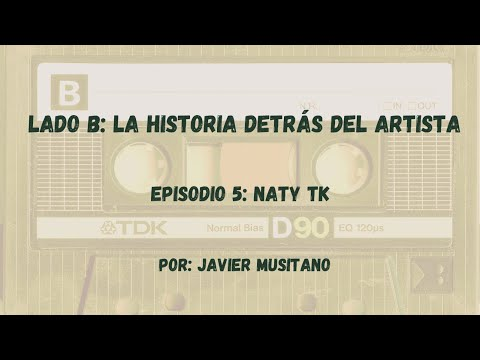 Lado B: La Historia Detrás Del Artista - Episodio 5