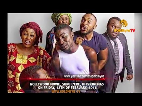 NOLLYWOOD MOVIE , SURU L'ERE, NOW SHOWING IN THE CINEMAS NATIONWIDE