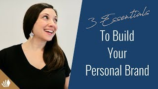 3 Essentials Tips To Build Your Personal Brand