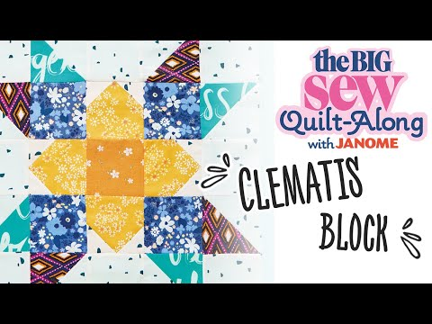 Easy to Sew Clematis Block - part two of the Big Sew Quilt-Along