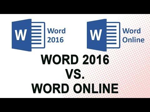 Microsoft Word 2016 vs. Word Online