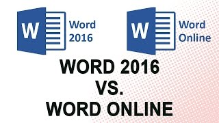 Microsoft Word 2016 vs. Word Online (NO YOUTUBE ADS)