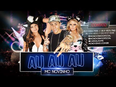 MC NOVINHO - Au...Au...Au (Dj Bruninho & Dj Formiga Stúdio FZR)