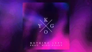 Kygo & Will Heard - Nothing Left (Cover Art)