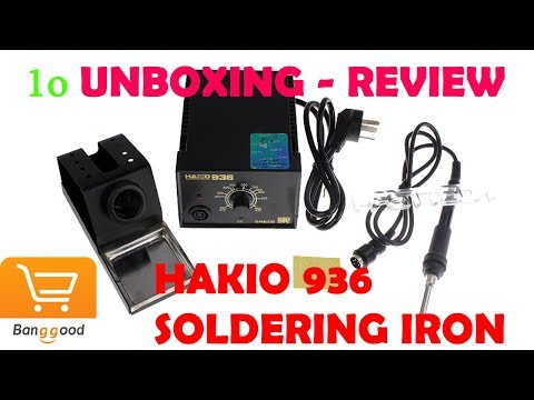 Unboxing - Review Hakio 936 soldering iron from Banggood