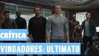 Crítica em vídeo: o que achamos de 'Vingadores: Ultimato'?
