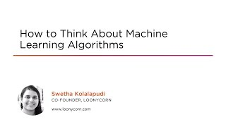Course Preview: How to Think About Machine Learning Algorithms