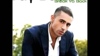 Jay Sean - Break Your Back