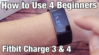 Fitbit Charge 3 & 4: How to Use for Beginners