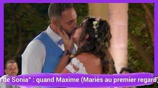 """""""Je Fais Abstraction Du Physique De Sonia"""" : Quand Maxime (Mariés Au Premier Regard)"""