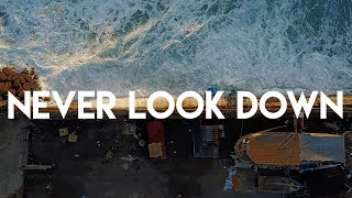 Jack The Envious - Never Look Down (Lyric Video)