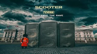 Scooter Feat. Harris & Ford   GOD SAVE THE RAVE (Extended Mix)