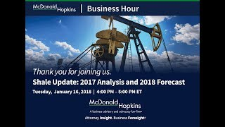 Shale Update: 2017 Analysis and 2018 Forecast