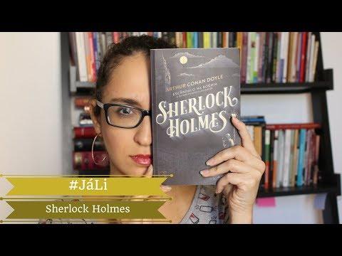 #JáLi - QUEM É SHERLOCK HOLMES? | Escândalo na Boêmia e outros contos de Sherlock Holmes