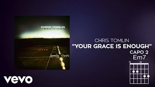 Chris Tomlin - Your Grace Is Enough (Lyrics And Chords)
