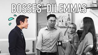 Bosses' Dilemmas