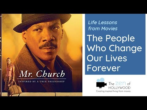 Mr. Church (2016): The People Who Positively Change Our Lives Forever