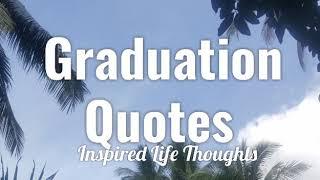 GRADUATION QUOTES | Happy Graduation! 🎉🌷❤ | Congratulations Class Of 2020