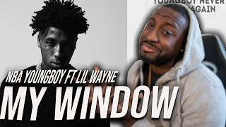 IT'S A BANGER! YoungBoy Never Broke Again -My Window (feat. Lil Wayne) [Official Audio] REACTION!!