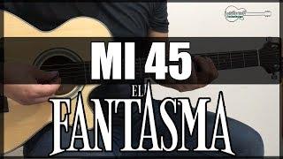 Como tocar Mi 45 de EL FANTASMA - Tutorial Guitarra Requinto