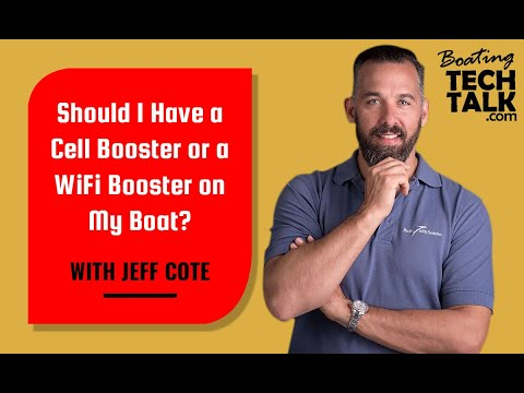 Should I Have a Cell Booster or a WiFi Booster on My Boat?