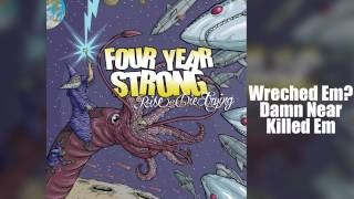 Four Year Strong   Rise Or Die Trying (Full Album)