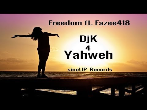 Dj K 4 Yahweh's _ Freedom Song - Music Video