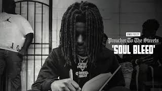 OMB Peezy   Soul Bleed [Official Audio]