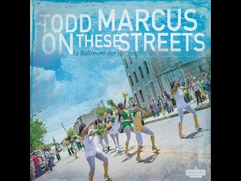 Todd Marcus Quintet - On These Streets: behind the music (promo 1) online metal music video by TODD MARCUS