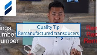 Quality Tip - Hiding completely and improperly remanufactured ultrasound transducers