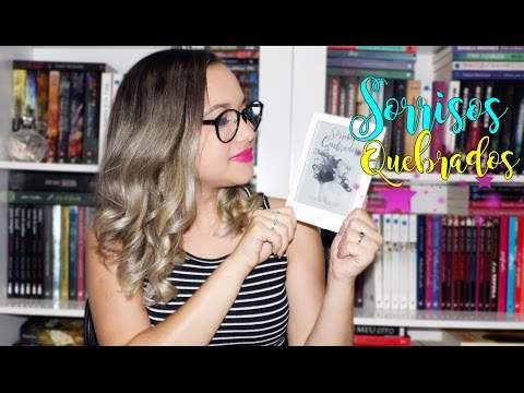 Sorrisos Quebrados | Sofia Silva