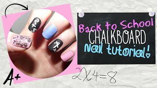 Back To School Chalkboard Nail Tutorial - Easy!