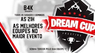 [🔴 LIVE ] 🔥 DREAM CUP 21HRS 🔥 CAMPEONATO MAIS INSANO DA CUBE TV!! 🔥