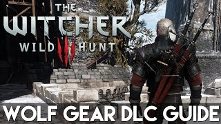 Witcher 3 - Wolf School Gear DLC Map Locations