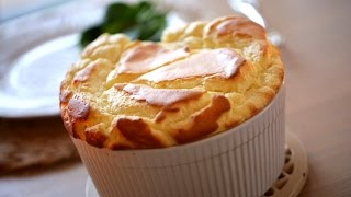 Beth's Easy Cheese Souffle  Recipe| ENTERTAINING WITH BETH