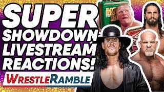 WWE Super Showdown 2019 Livestream REACTIONS! | WrestleTalk's WrestleRamble