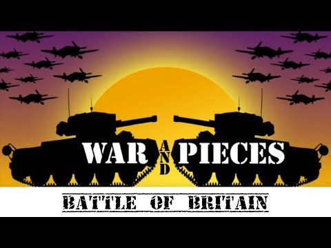 War and Pieces: Battle of Britain