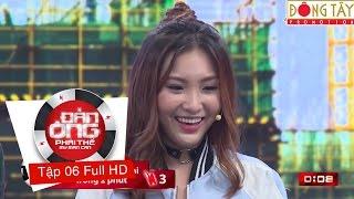 CÂU CHAI ĐỔ | ĐÀN ÔNG PHẢI THẾ MÙA 2 | TẬP 6 FULL HD (14/10/2016)