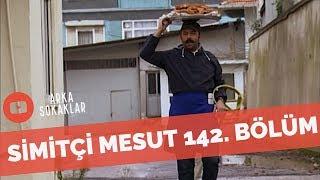 Mesut Simitçi Kılığında Tunç'un Yanına Giderse 142. Bölüm