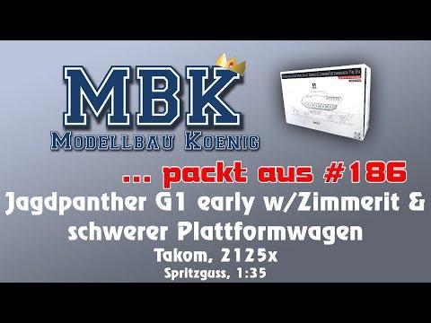 MBK packt aus #186 - 1:35 Jagdpanther early & schwerer Plattformwagen (Takom 2125x)