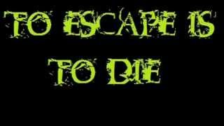 To Escape Is To Die-Darkest Illusion