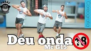 Deu Onda - MC G15 COREOGRAFIA (Versão original) Meu Pau Te Ama