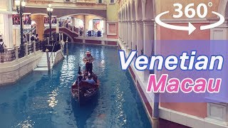 Venetian in Macau VR | 360 Video