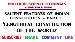 Salient Features of the Indian Constitution Part 1 - The Lengthiest Constitution of the World