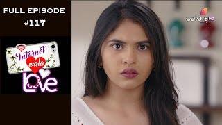 Internet Wala Love - 5th February 2019 - इंटरनेट वाला लव  - Full Episode