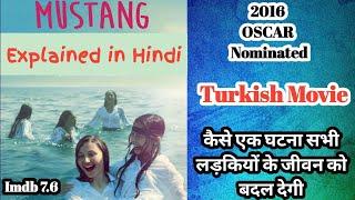 Mustang Movie Explain in Hindi | Turkish Movies In Hindi | Mustang Movie